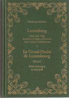 Livre: Luxemburg Land Und Volk -  Le Grand-Duché De Luxembourg  IIlustré  Précis Historique  151 Pages - Postkaarten