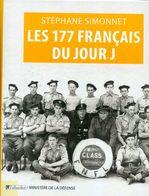 Simonnet Les 177 Français Du Jour J Commando Kieffer Normandie Débarquement FFL  Fusiliers Marins France Libre  1944 - Livres