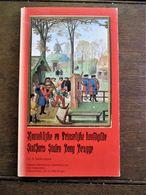 Boek  Koninklijke  En Prinselijke  Hoofdgilde   SINTJORIS  Stalen Boog  Brugge  1985 - Historical Documents