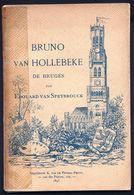 LIVRET RARE ! Bruno Van Hollebeke De Bruges ( 1817-1892)  Portraits De A.Dobbelaere 1895 - Edouard Van Speybrouck Brugge - Livres, BD, Revues