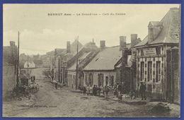 RARE CPA 02 BERNOT (Aisne) - La Grand Rue - Café Du Centre - Other Municipalities