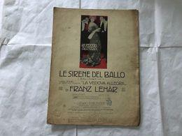 SPARTITO MUSICALE FRANZ LEHAR LE SIRENE DEL BALLO LA VEDOVA ALLEGRA. - Partituras