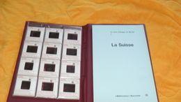 LE LIVRE D'IMAGES DU MONDE 7../ LA SUISSE AVEC 36 DIAPOSITIVES..BIBLIOVISION RENCONTRE LAUSANNE../ ANNEE 1964 - Diapositivas