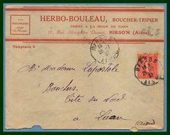 """Hirson (Aisne 02 ) Type A 4 1932 /N° Sem. Herbo - Bouleau Boucher Tripier """" Tripes à La Mode De Caen """" - Marcophilie (Lettres)"""