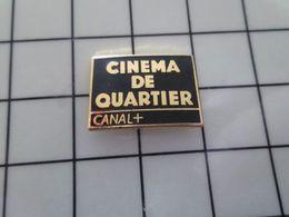 115e Pin's Pins / Beau Et Rare / THEME : MEDIAS / CHAINE DE TELE CANAL + EMISSION CINEMA DE QUARTIER Bresson ? - Mass Media