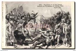 CPA Napoleon 1er Et Son Temps Bataille Des Pyramides 21 Juillet 1798 - Historia