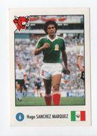 - CHROMO LA VACHE QUI RIT - Série THIERRY ROLAND RACONTE... (FOOTBALL) - Hugo SANCHEZ MARQUEZ N° 6 - - Trade Cards
