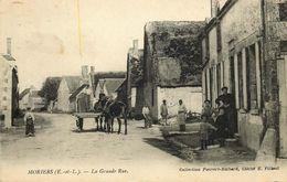 EURE ET LOIR  MORIERS   La Grande Rue - Autres Communes