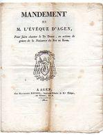 MANDEMENT De M. L' EVEQUE D' AGEN, Pour Faire Chanter Le Te Deum, En Actions De Grâce De La Naissance Du ROI De ROME. - Historical Documents