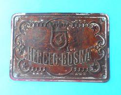 HERCEG-BOSNA - 1st Bosnia Insurance Company * Orig. Antique Sign 1910's * Compagnie D'assurance Versicherungsunternehmen - Insurance