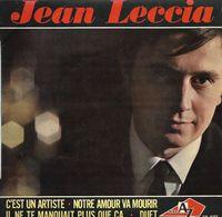 """EP 45 RPM (7"""")  Jean Leccia   """"  C'est Un Artiste  """" - Vinyles"""