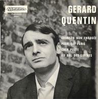 "EP 45 RPM (7"")  Gérard Quentin  ""  Chanson Non Engagée "" - Vinyles"