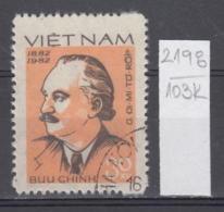 103K2198 / 1982 - Michel Nr. 1228 Used ( O ) Bulgaria Birth Of Georgi Dimitrov, 1882-1949 , Vietnam Viet Nam - Viêt-Nam