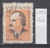 103K2199 / 1982 - Michel Nr. 1228 Used ( O ) Bulgaria Birth Of Georgi Dimitrov, 1882-1949 , Vietnam Viet Nam - Viêt-Nam