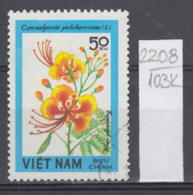 103K2208 / 1984 - Michel Nr. 1418 Used ( O ) Caesalpinia Pulcherrima Peacock Flower , Vietnam Viet Nam - Viêt-Nam