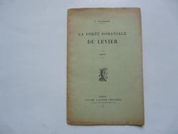 FASCICULE DEDICACE - LA FORËT DOMANIALE DE LEVIER Par C. MONGENOT 1912 - Nature