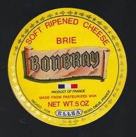 Etiquette Fromage  Brie Bombray  Fabriqué En Normandie 60B Emballé Par ELSSA DIEUS Meuse 55 - Käse
