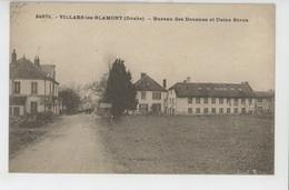 VILLARS LES BLAMONT - Bureau Des Douanes Et USINE SÉRON - France