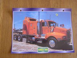 KENWORTH  T 600 B 1992  USA Trucks Trailers Transport Fiche Descriptive Camion Truck Camions - Autres