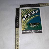 TL0259 DISTILLERIE SUBALPINE GIGALB TORINO LIQUORE ALLA BANANA - Etiquettes