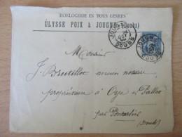 Env. 1900 - Jougne Vers Oye Et Pallet (Doubs) - Horlogerie Ulysse Poix - Timbre N°101 - Daguin - Marcophilie (Lettres)