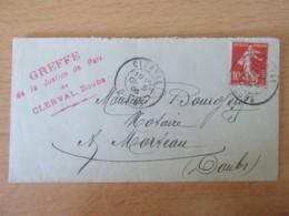 Env. 1906 - Clerval Vers Morteau - Timbre Semeuse 10c N°134 Type II - Greffe De Clerval - Marcophilie (Lettres)