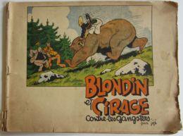 29562g TX -  JIJE - BLONDIN ET CIRAGE CONTRE LES GANGSTERS EO 1942 - Boeken, Tijdschriften, Stripverhalen