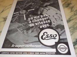 ANCIENNE PUBLICITE ON N A PAZ CHANGER DE VITESSE AVEC ESSO 1933 - Transporto