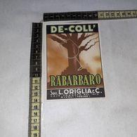 TL0290 SUCC. L. ORIGLIA & C. RIVOLI TORINO DE-COLL RABARBARO - Etiquettes