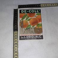 TL0292 SUCC. L. ORIGLIA & C. RIVOLI TORINO DE-COLL SCIROPPO AL MANDARINO - Etiquettes
