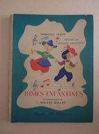 ENFANTINA - Desclée De Brouwer - Marcelle Vérité - Rimes Enfantines - Illustrations Josette Boland  + 3 Planches - Bücher, Zeitschriften, Comics