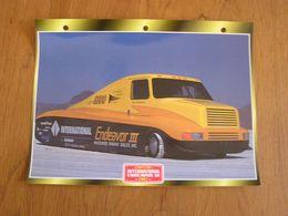 INTERNATIONAL  Endeavor III 1991  Compétition  USA Trucks Trailers Transport Fiche Descriptive Camion Truck Camions - Autres