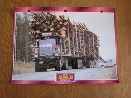 LOG HAULERS Convois Double Trailer USA Trucks Trailers Transport Fiche Descriptive Camion Truck Camions - Autres