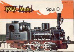 Catalogue POLA MAXI 1970 Spur O 1/45 Pola-Fabrik 8731 Rothhausen - En Allemand, Anglais Et Français - Books And Magazines