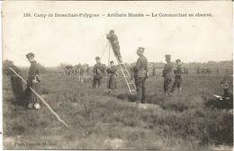 Camp De BRASSCHAET-POLYGONE - Artillerie Montée - Le Commandant En Observé - Oblitération De 1913 - Pliure Honrizontale - Brasschaat