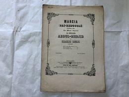 SPARTITO  GIOACCHINO ROSSINI MARCIA PAS-REDOUBLè  COMPOSTA SULTANO ABDUL-MEDJIL - Partitions Musicales Anciennes