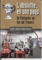 L' ABSINTHE EN SON PAYS DE PONTARLIER AU VAL DE TRAVERS - Cuisine & Vins