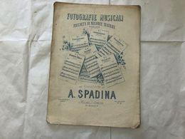 SPARTITO MUSICALE FOTOGRAFIE MUSICALI IL TROVATORE VERDI A.SPADINA. - Partitions Musicales Anciennes