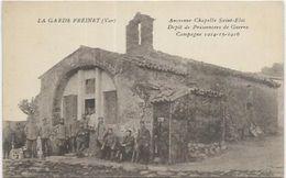 D 83. LA GARDE FREINET.  ANCIENNE CHAPELLE SAINT ELOI - La Garde Freinet