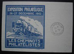 1942 - Entier Pétain Avec Repiquage Train Les Cheminots Philatélistes  Exposition Philatélique - Gare St Lazare - Paris. - 1921-1960: Modern Period