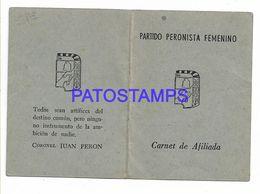 137099 ARGENTINA POLITICA PARTIDO PERONISTA FEMENINO CARNET DE AFILIADA NO POSTAL POSTCARD - Otras Colecciones