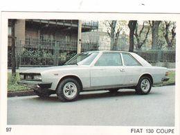 Image Style Chromo Voiture Des Années 60 / 70 / 80 / FIAT 130 COUPE - Vieux Papiers