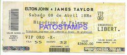 137101 ARGENTINA BUENOS AIRES HIPODROMO DE PALERMO ARTIST ELTON JONES & JAMES TAYLOR SINGER TICKET ENTRADA NO POSTCARD - Otras Colecciones