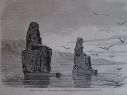Gravure  1869  Voyage Dans La Haute Egypte  LES COLOSSES DE MEMNON  INONDATION DU NIL - Vieux Papiers