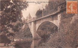 ¤¤   -   ORADOUR-sur-GLANE    -   Le Pont        -  ¤¤ - Oradour Sur Glane