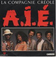 Disque 45 Tours LA COMPAGNIE CREOLE 1987 Carrère 14.218 - Vinyles