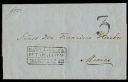 "123gone. MEXICO - Stampless. 1852. Tampico - DF. EL Box Des ""Santa Anna"" + 3. VF. - Mexico"