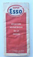 Super ESSO Répertoire Kilométrique De La France - Roadmaps