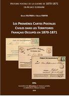 Les Premières Cartes Postales Civiles Dans Les Territoires Français Occupés En 1870-1871 - SPAL 2020 - Alsace Lorraine