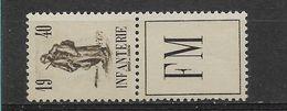 FRANCE  FRANCHISE  N° 10A  NEUFS AVEC  CHARNIERE - Franchigia Militare (francobolli)